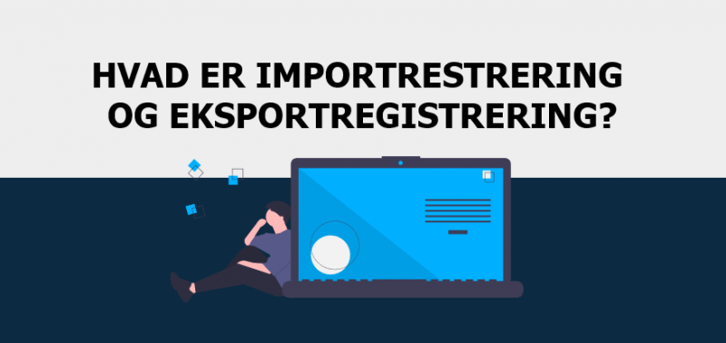 Importregistrering og eksportregistrering