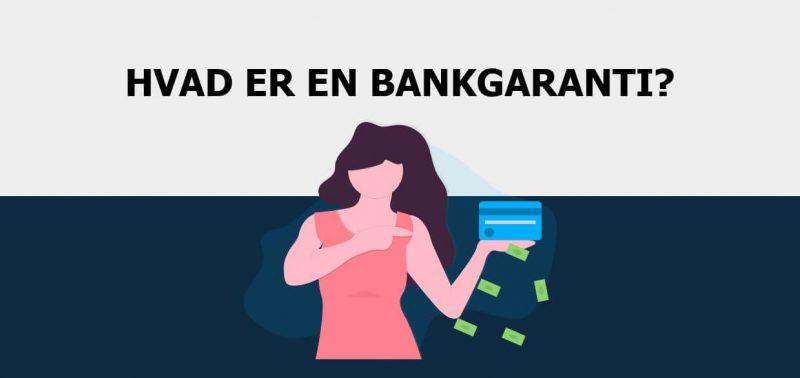 Hvad er en bankgaranti?